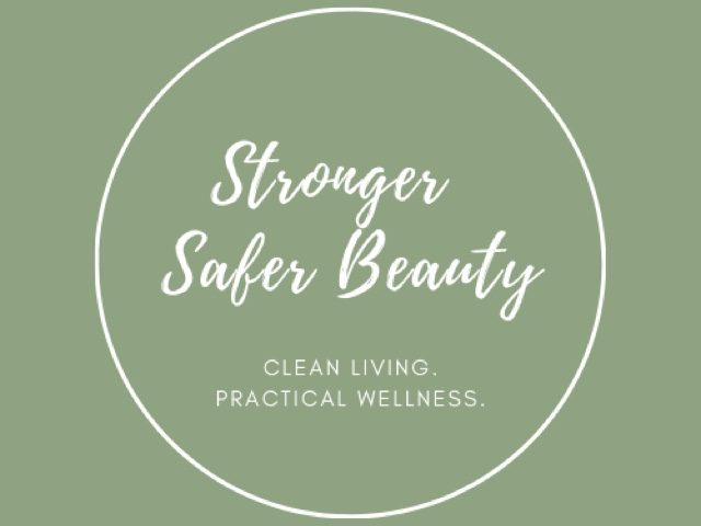 Stronger Safer Beauty